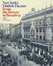 NEW YORK'S YIDDISH THEATER by Edna Nahshon