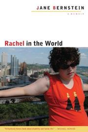 RACHEL IN THE WORLD by Jane Bernstein