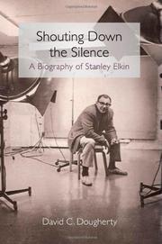 SHOUTING DOWN THE SILENCE by David C. Dougherty