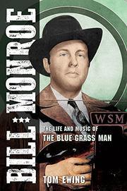 BILL MONROE by Tom Ewing