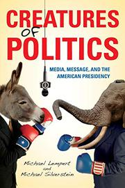 CREATURES OF POLITICS by Michael Lempert