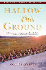 HALLOW THIS GROUND by Colin Rafferty
