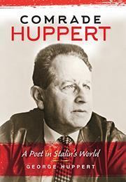 COMRADE HUPPERT by George Huppert