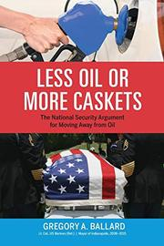 LESS OIL OR MORE CASKETS by Gregory A. Ballard