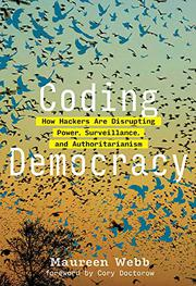 CODING DEMOCRACY by Maureen Webb
