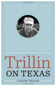 TRILLIN ON TEXAS by Calvin Trillin