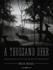 A THOUSAND DEER by Rick Bass