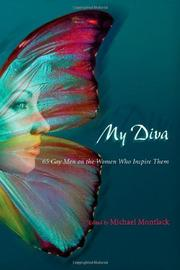 MY DIVA by Michael Montlack