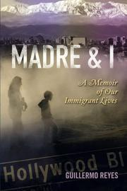 MADRE AND I by Guillermo Reyes