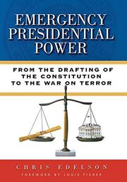 EMERGENCY PRESIDENTIAL POWER by Chris Edelson