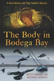 THE BODY IN BODEGA BAY by Betsy Draine