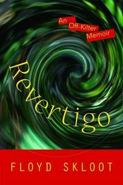 REVERTIGO by Floyd Skloot