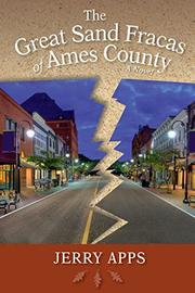 THE GREAT SAND FRACAS OF AMES COUNTY by Jerry Apps