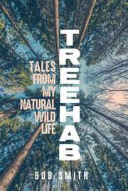 TREEHAB by Bob Smith