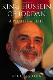 KING HUSSEIN OF JORDAN by Nigel Ashton