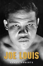 JOE LOUIS by Randy Roberts