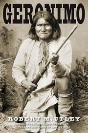 GERONIMO  by Robert M. Utley