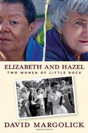 ELIZABETH AND HAZEL by David Margolick