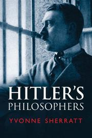 HITLER'S PHILOSOPHERS by Yvonne Sherratt