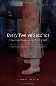 EVERY TWELVE SECONDS by Timothy Pachirat