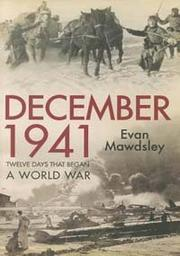 DECEMBER 1941 by Evan Mawdsley