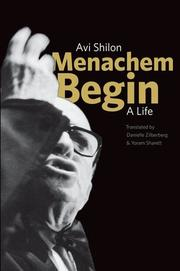 MENACHEM BEGIN by Avi Shilon