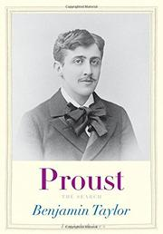 PROUST by Benjamin Taylor