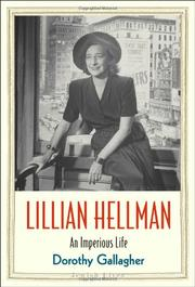 LILLIAN HELLMAN by Dorothy Gallagher