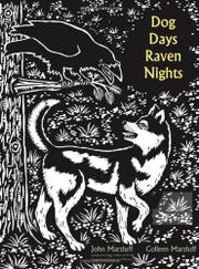 DOG DAYS, RAVEN NIGHTS by John M. Marzluff