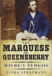 THE MARQUESS OF QUEENSBERRY by Linda Stratmann