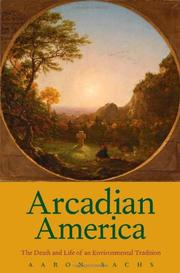 ARCADIAN AMERICA by Aaron Sachs
