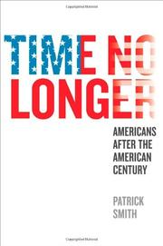 TIME NO LONGER by Patrick Smith
