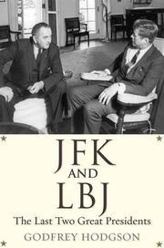 JFK AND LBJ by Godfrey Hodgson