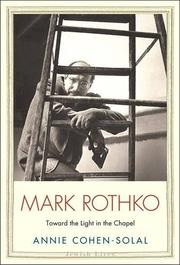 MARK ROTHKO by Annie Cohen-Solal