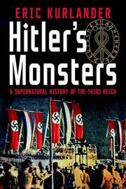 HITLER'S MONSTERS by Eric  Kurlander
