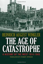 THE AGE OF CATASTROPHE by Heinrich August Winkler