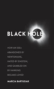 BLACK HOLE by Marcia Bartusiak