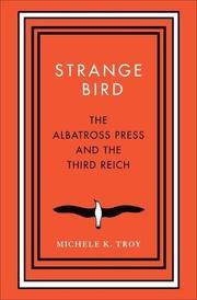 STRANGE BIRD by Michele K. Troy