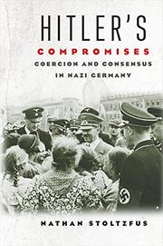 HITLER'S COMPROMISES by Nathan Stoltzfus