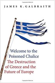 WELCOME TO THE POISONED CHALICE by James K. Galbraith