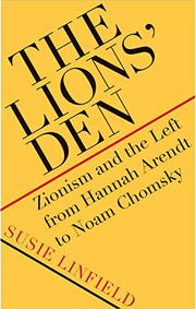THE LIONS' DEN by Susie Linfield
