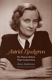ASTRID LINDGREN by Jens Andersen