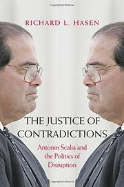 THE JUSTICE OF CONTRADICTIONS by Richard L. Hasen