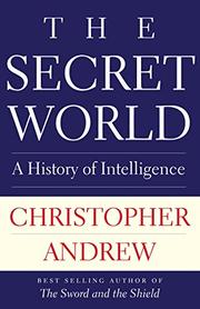 THE SECRET WORLD by Christopher Andrew