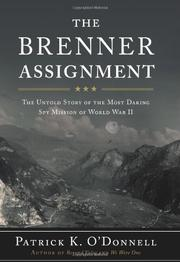 THE BRENNER ASSIGNMENT by Patrick K. O'Donnell