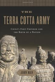 THE TERRA COTTA ARMY by John Man