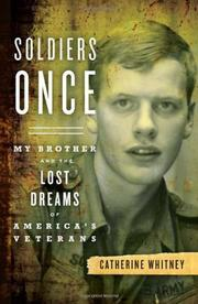 SOLDIERS ONCE by Catherine Whitney