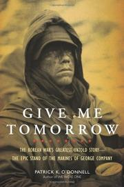 GIVE ME TOMORROW by Patrick O'Donnell