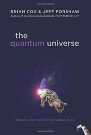 THE QUANTUM UNIVERSE by Brian Cox