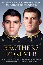 BROTHERS FOREVER by Tom Sileo